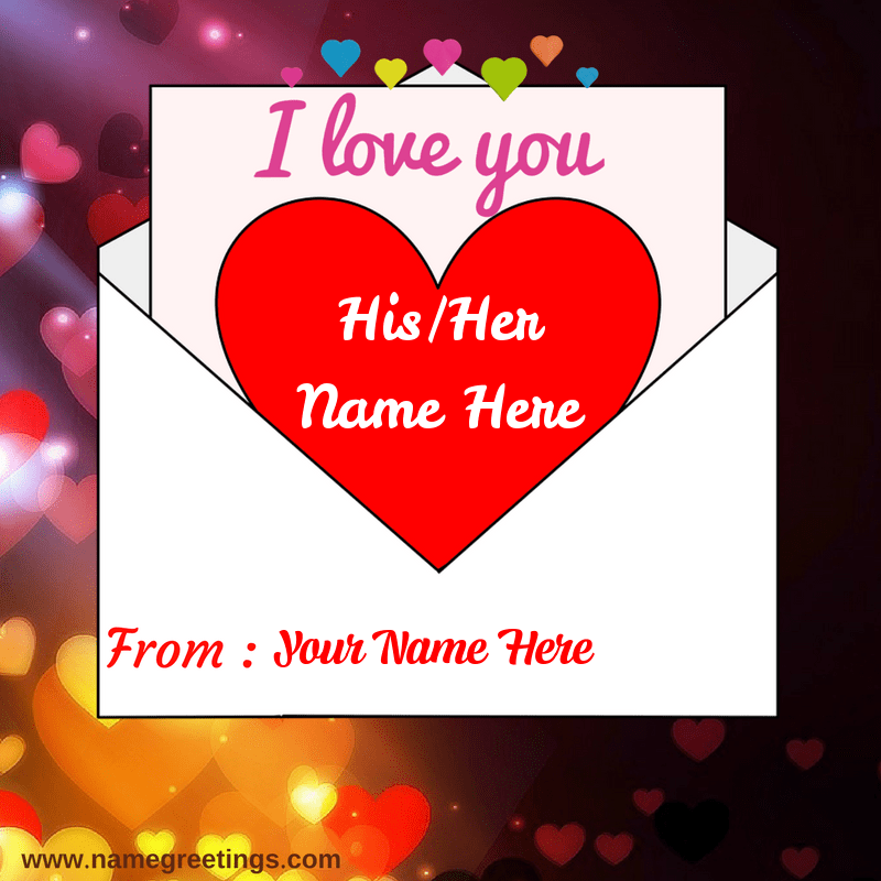 Write name on I love You letter - Love Greeting letter