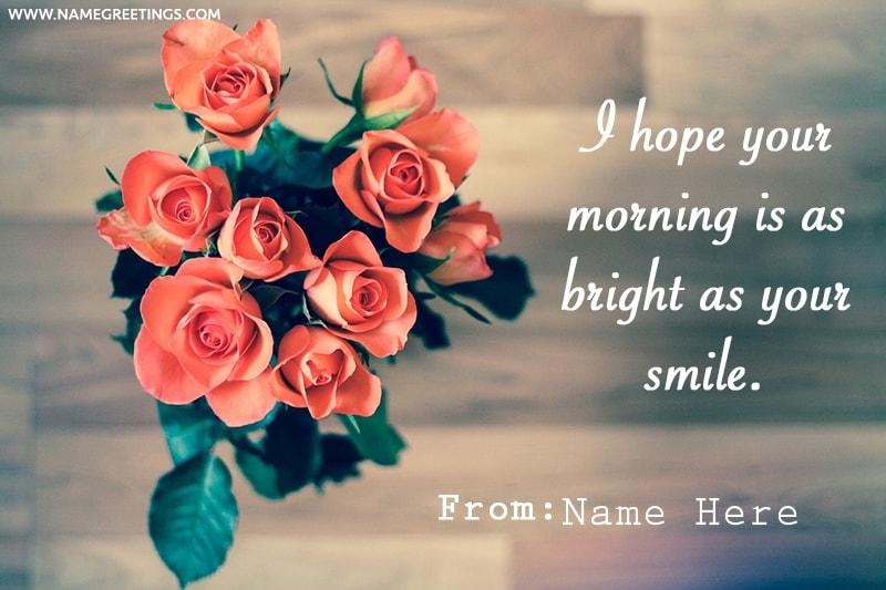 Write name on Good Morning wish Greeting Card